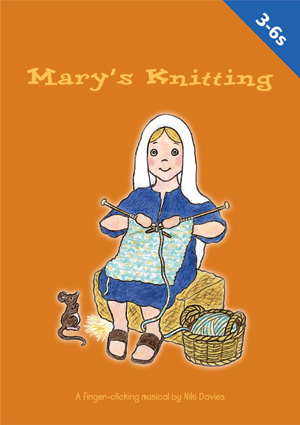 Mary S Knitting Nativity Play Out Of The Ark Music