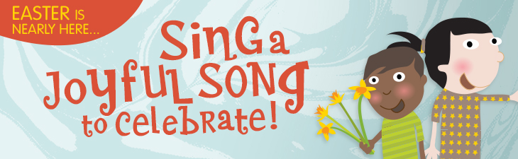 Sing A Joyful Song For Easter