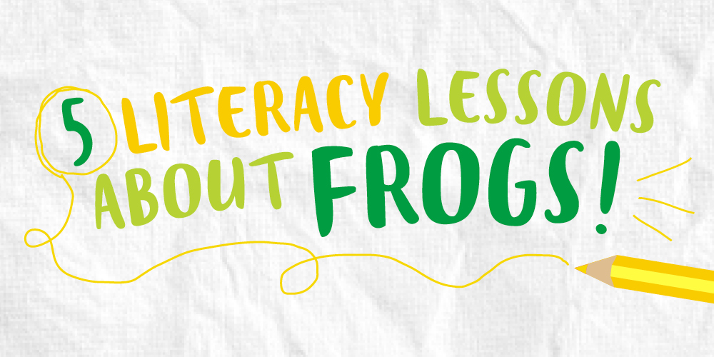 5 Literacy Lessons About Frogs | Out of the Ark Blog | Out of the