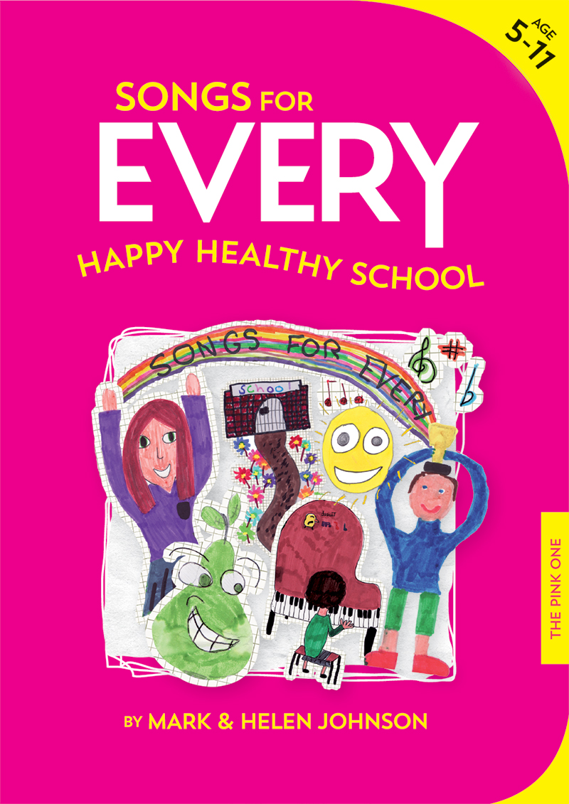 Songs For Every Happy, Healthy School