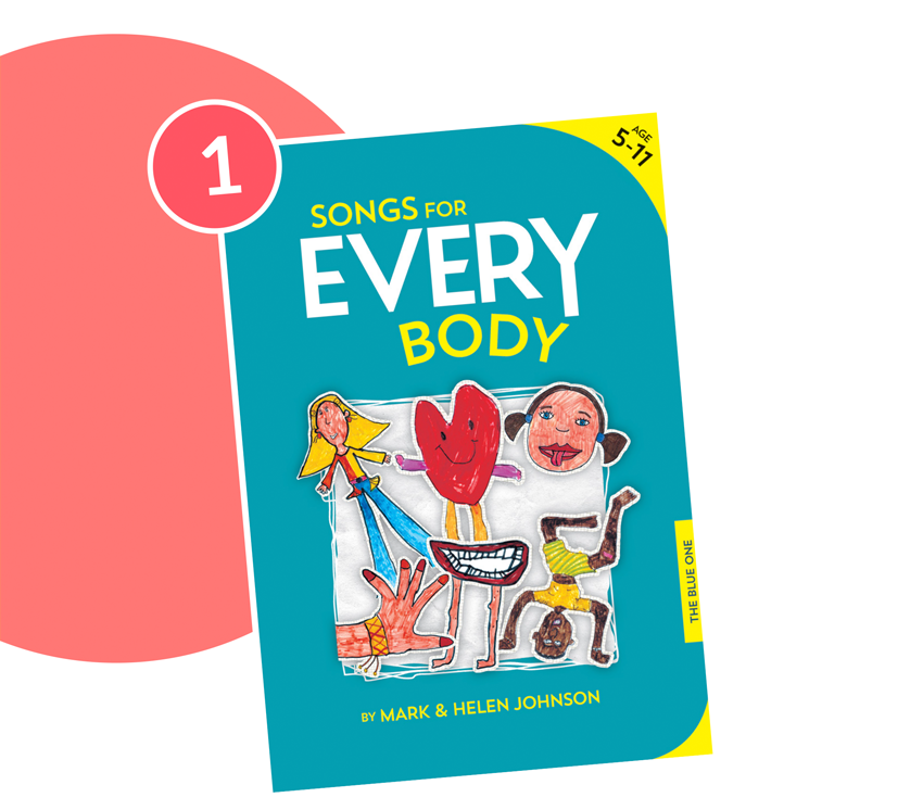 1. Songs for EVERY Body