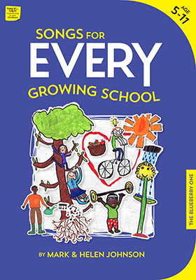 Songs For Every Growing School