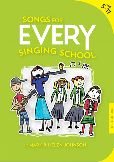 Songs for EVERY Singing School Songbook