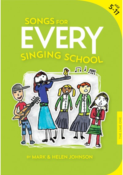 Song taken from Songs for EVERY singing school