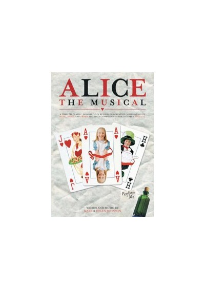 Song taken from Alice The Musical