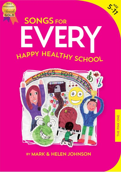 Songs for EVERY Happy, Healthy School Activity Songbook