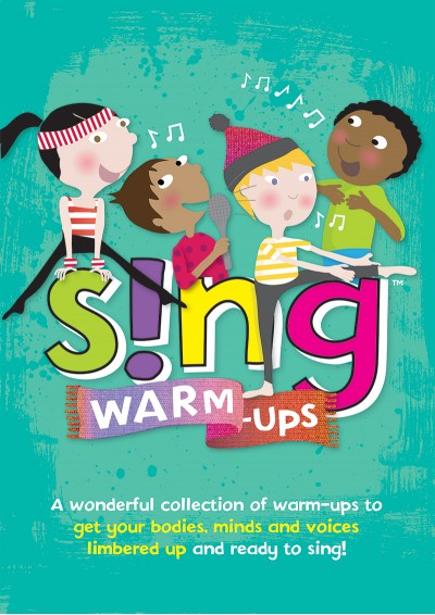 Sing Warm Ups Assembly Choir Songbook