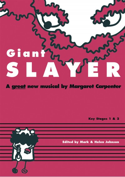 Giant Slayer primary school musical