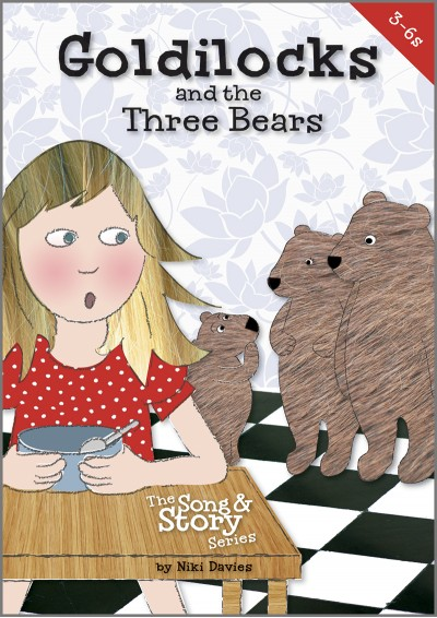 Goldilocks and the Three Bears song and story songbook