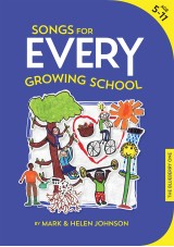 Songs for EVERY Growing School Activity Songbook