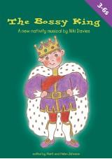 The Bossy King Nativity Play
