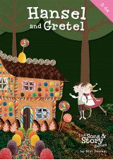 Hansel and Gretel song and story songbook