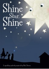 Shine Star, Shine nativity play