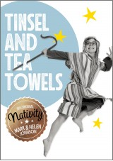 Tinsel and tea towels nativity play