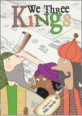 We Three Kings Nativity Play