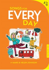 Songs for EVERY Day Activity Songbook